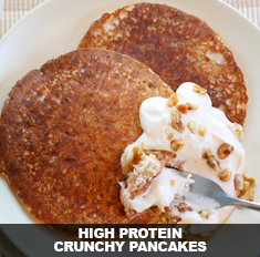 High Protein Crunchy Pancakes